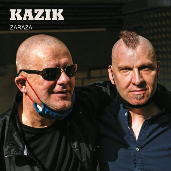 "Kazik – ""Zaraza"" (2020), fot. SP Records"