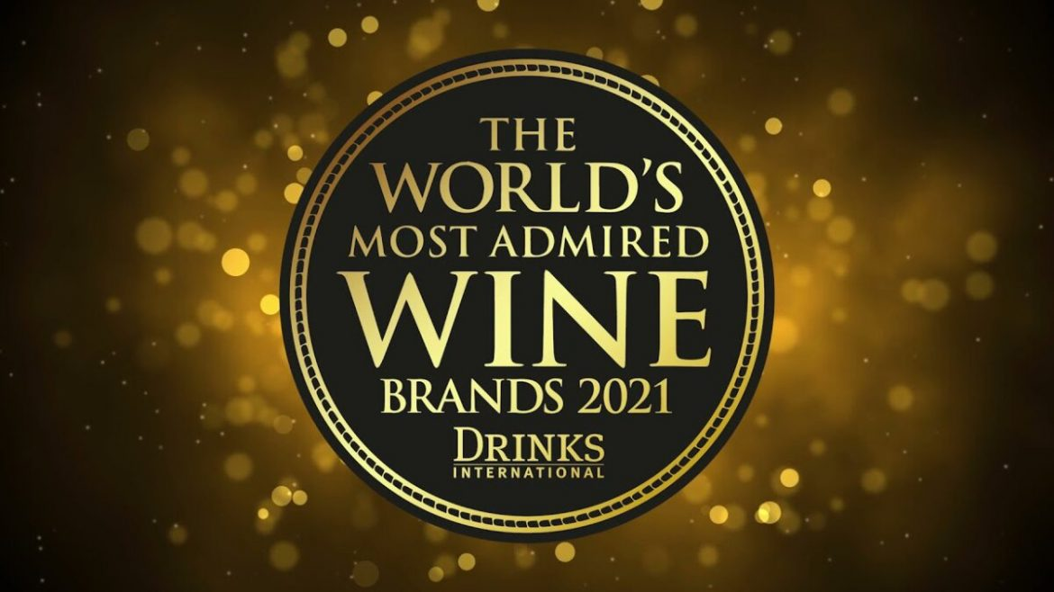 The World's Most Admired Wine Brands 2021, Drinks International